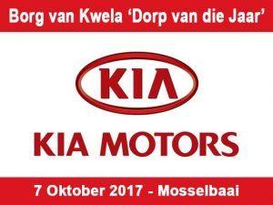 KIA Motors Borg van Kwela 'Dorp van die Jaar' Fees te Mosselbaai