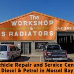 Vehicle Repair and Service Centre in Mossel Bay