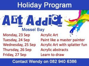 Art Addict Holiday Program Mossel Bay