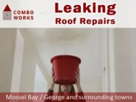 Leaking Roof Repair in Mossel Bay